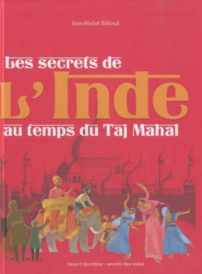 """Afficher """"Les secrets de l'Inde au temps du Taj Mahal"""""""