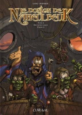 """Afficher """"Le donjon de Naheulbeuk n° 5 Le donjon de Naheulbeuk"""""""