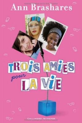 """Afficher """"Trois amies pour la vie"""""""