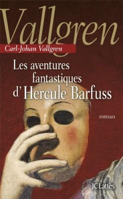 vignette de 'Les aventures fantastiques d'Hercule Barfuss (Carl-Johan Vallgren)'