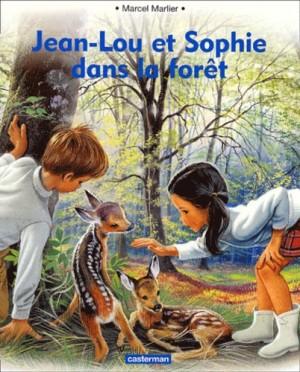 """Afficher """"Jean-Lou et Sophie dans la forêt"""""""