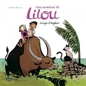 """Afficher """"Une aventure de Lilou n° 2 Le tigre d'Angkor"""""""
