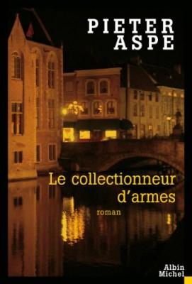"""Afficher """"Une enquête du commissaire Van In Le collectionneur d'armes"""""""