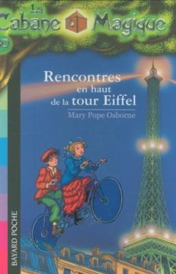 """Afficher """"Cabane magique (La) n° 30 Rencontres en haut de la tour Eiffel"""""""