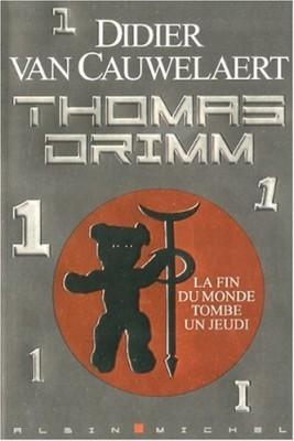 "Afficher ""Thomas Drimm n° 1 La fin du monde tombe un jeudi"""