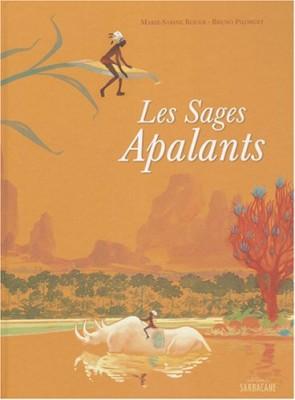 """Afficher """"Les sages Apalants"""""""