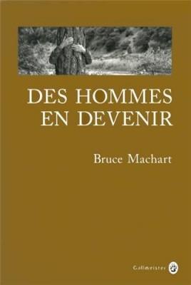 vignette de 'Des hommes en devenir (Bruce Machart)'