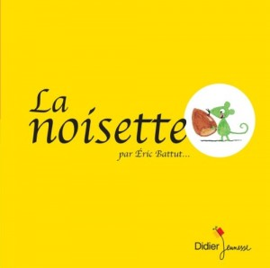 """Afficher """"La noisette"""""""