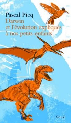 """Afficher """"Darwin et l'évolution expliqués à nos petits-enfants"""""""