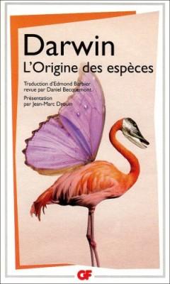 """Afficher """"L'origine des espèces au moyen de la sélection naturelle ou La préservation des races favorisées dans la lutte pour la vie"""""""