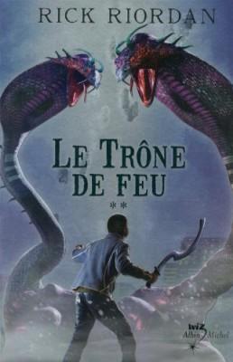 """Afficher """"The Kane chronicles n° 2 Le trône de feu"""""""