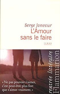 """Afficher """"L'amour sans le faire"""""""