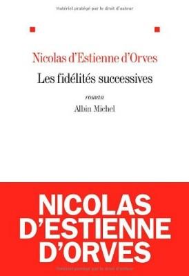 vignette de 'Les fidélités successives (Nicolas d' Estienne d'Orves)'