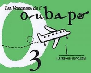 """Afficher """"Oubapo n° 3 Les vacances de l'OUBAPO, T. 03"""""""