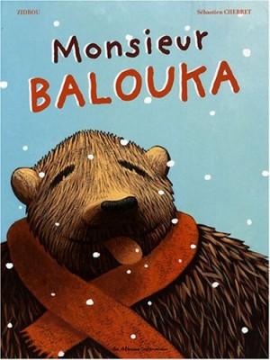 """Afficher """"Monsieur Balouka"""""""