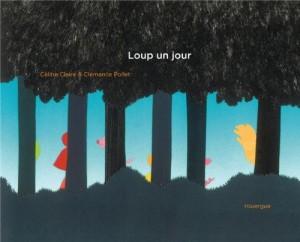 """Afficher """"Loup un jour"""""""