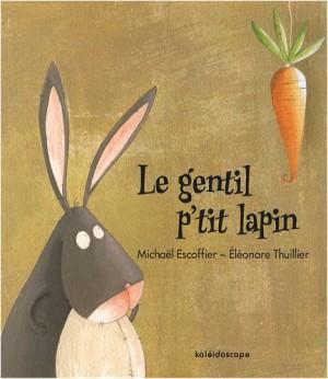 """Afficher """"Le gentil p'tit lapin"""""""