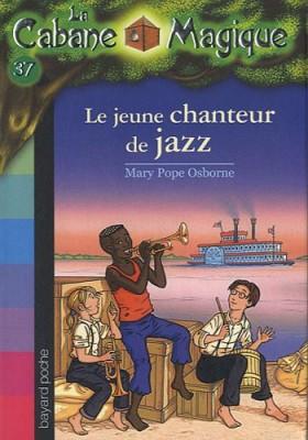 """Afficher """"Cabane magique (La) n° 37 Jeune chanteur de jazz (Le)"""""""