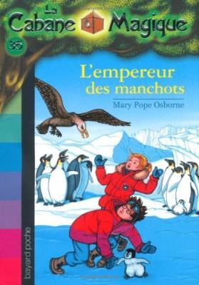 """Afficher """"Cabane magique (La) n° 35 Empereur des manchots (L')"""""""