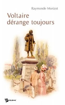 """Afficher """"Voltaire dérange toujours"""""""