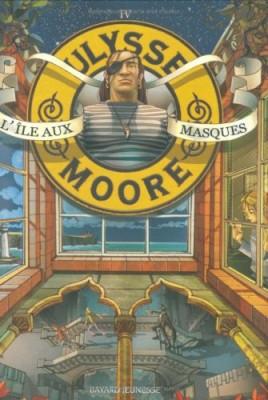 """Afficher """"Ulysse Moore n° 4 île aux masques (L')"""""""