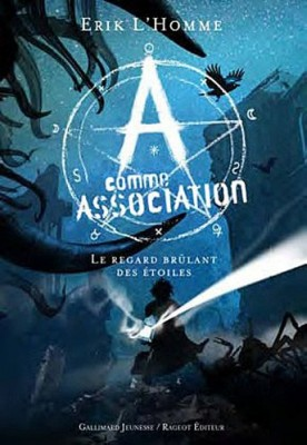 """Afficher """"A comme Association n° 8 Le regard brûlant des étoiles"""""""