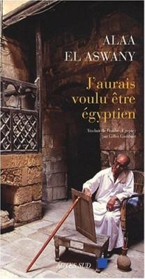 """Afficher """"J'aurais voulu être égyptien"""""""