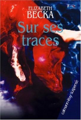 """Afficher """"Sur ses traces"""""""