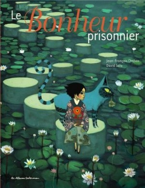 vignette de 'Le bonheur prisonnier (Jean-François Chabas)'