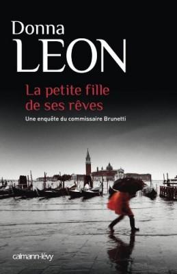"""Afficher """"Une enquête du commissaire Brunetti La petite fille de ses rêves"""""""