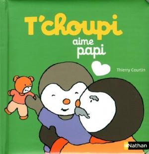 "Afficher ""T'choupi, l'ami des petits T'choupi aime papi"""