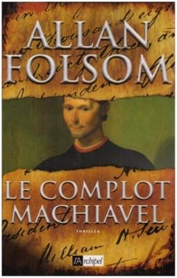 """Afficher """"Le complot Machiavel"""""""