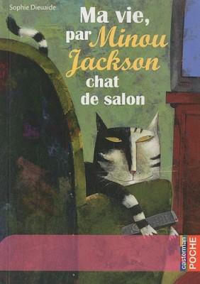 """Afficher """"Ma vie, par Minou Jackson, chat de salon"""""""