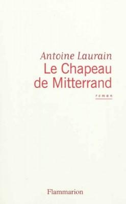 """Afficher """"Le chapeau de Mitterrand"""""""