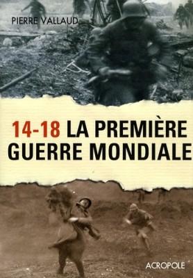 """Afficher """"14-18, la Première guerre mondiale"""""""