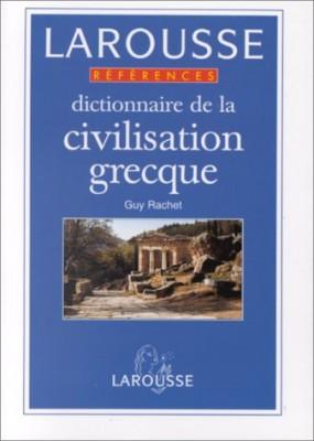 """Afficher """"Dictionnaire de la civilisation grecque"""""""