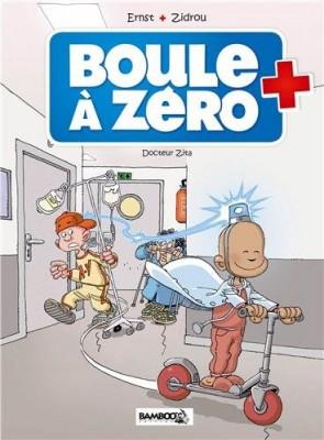 """Afficher """"Boule à zéro n° 03 Docteur Zita"""""""