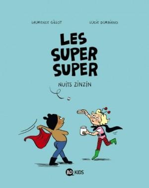 "Afficher ""Les Super Super n° Tome 3Nuits zinzin"""