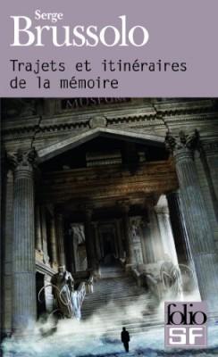 """Afficher """"Trajets et itinéraires de la mémoire"""""""