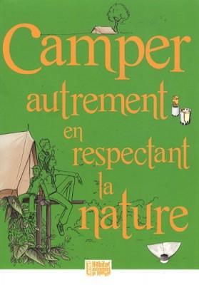 """Afficher """"Camper autrement en respectant la nature"""""""