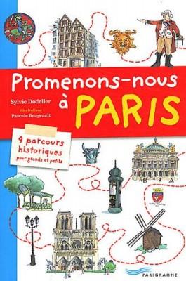 """Afficher """"Promenons-nous à Paris"""""""