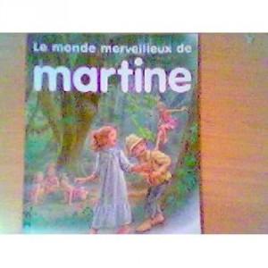 """Afficher """"Le monde merveilleux de Martine"""""""