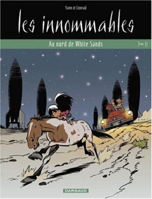 """Afficher """"Les Innommables n° 11 Les Innommables: Au nord de White Sands"""""""