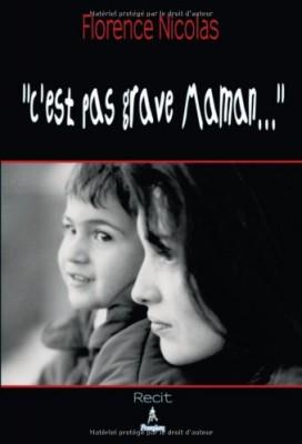 """Afficher """"C'est pas grave maman..."""""""