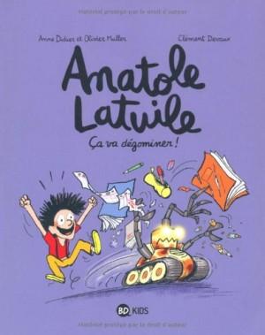 "Afficher ""Anatole Latuile n° 7 Ça va dégominer !"""