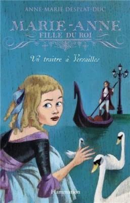 """Afficher """"Marie-Anne, fille du roi n° 2Un traître à Versailles"""""""