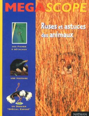 """Afficher """"Ruses et astuces des animaux"""""""
