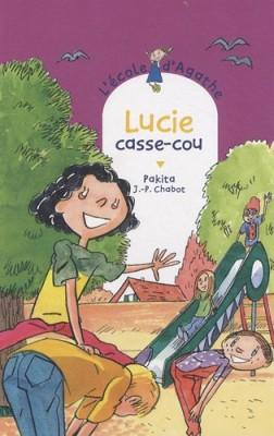 """Afficher """"L'école d'Agathe n° 56 Lucie casse-cou"""""""