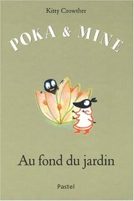 """Afficher """"Poka & Mine Au fond du jardin"""""""
