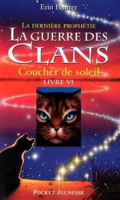 """Afficher """"Guerre des clans, cycle 2 (La) : la dernière prophétie n° VI Coucher de soleil"""""""